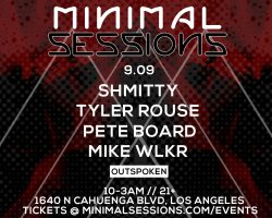 [9.09] Minimal Sessions @ Outspoken