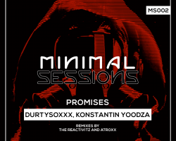 MS002: Durtysoxxx, Konstantin Yoodza – Promises (Out Now!)