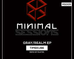 MS005: Timekube – Gray/Realm EP [Out Now!]