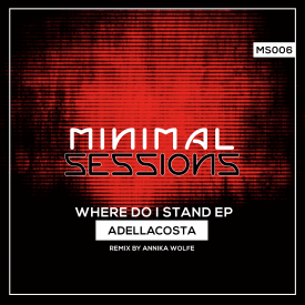 MS006 – Where Do I Stand EP