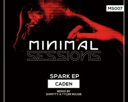 MS007: Caden – Spark EP w/ remix by Shmitty & Tyler Rouse [Out Now!]