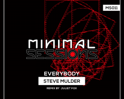 MS011: Steve Mulder – Everybody EP w/ remix by Juliet Fox [Out Now!]