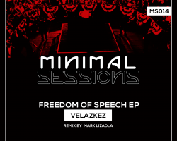 MS014: Velazkez – Freedom of Speech EP w/ remix by Mark Lizaola [Out Now!]