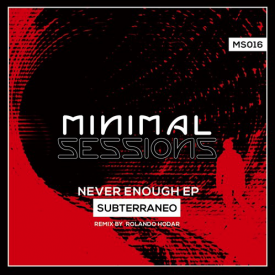 MS016 – Never Enough EP