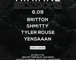 [6.09] Minimal Sessions at Kava Lounge San Diego