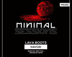 MS021: Davoid – Lava Boots EP w/ remix by Britton + Brandon Heinz [Out Now!]