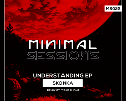 MS022 – Understanding EP w/ remix by Take Flight [Out Now!]