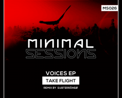 MS026: Take Flight – Voices EP w/ remix by Subterraneo