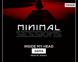 MS028: SAMA – Inside My Head w/ remix by Atroxx [Out Now!]