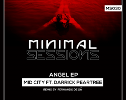 MS030: Mid City feat. Darrick Peartree – Angel EP w/ remix by Fernando de Sa [Out Now!]
