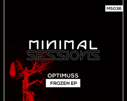 MS036: Optimuss – Frozen EP [Out Now!]