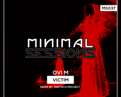 MS037: Ovi M – Victim w/ remix by Minitech Project [Out Now!]