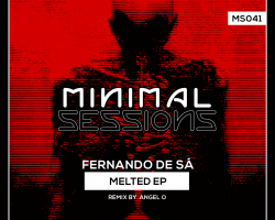 MS041: Fernando de Sá – Melted [Out Now!]