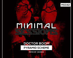 MS042: Doctor Boom – Pyramid Scheme [Out Now!]