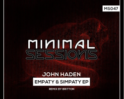 MS047: John Haden – Empaty & Simpaty [Out Now!]