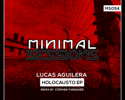 MS054: Lucas Aguilera – Holocausto [Out Now!]