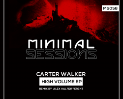 MS058: Carter Walker – High Volume EP w/ remix by Alex Halfdifferent [Out Now!]