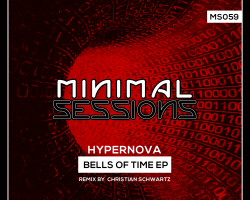 MS059: Hypernova – Bells of Time EP w/ remix by Christian Schwarz [Out Now!]