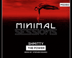 MS060: Shmitty – The Power w/ remix by Stephen Disario [Out Now!]