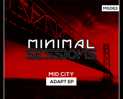 MS063: Mid City – Adapt EP [Out Now!]