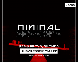 MS066: Sang Froyd, Skonka – Knowledge is War EP [Out Now!]