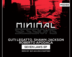 MS069: Guti Legatto, Shawn Jackson, Roberto Apodaca – Seven Laws EP [Out Now!]