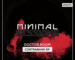 MS070: Doctor Boom – Contraband EP [Out Now!]