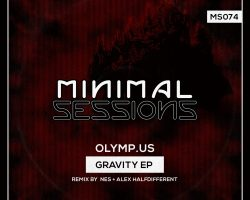 MS074: Olymp.us – Gravity EP w/ remix by NES [Out Now!]