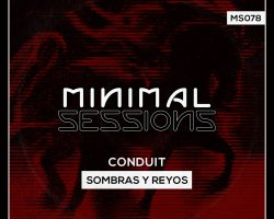 MS078: Conduit – Sombras y Reyos