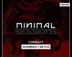 MS078: Conduit – Sombras y Reyos