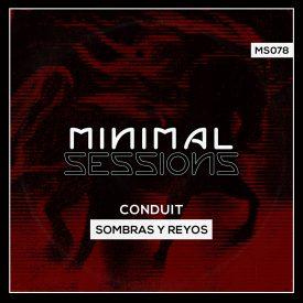 MS078: Conduit – Sombras y Reyos EP