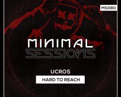 MS080: Ucros – Hard to Reach