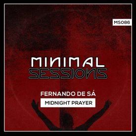 MS086: Fernando de Sá – Midnight Prayer EP