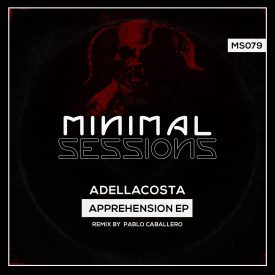 MS079: Adellacosta – Apprehension EP