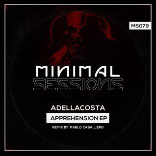 MS079: Adellacosta – Apprehension EP