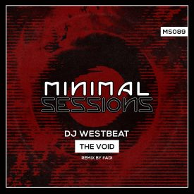 MS089: DJ WestBeat – The Void EP