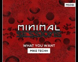 MS091: Mike Techh – What You Want