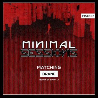 MS092: Brane – Matching EP w/ remix by Emmy J